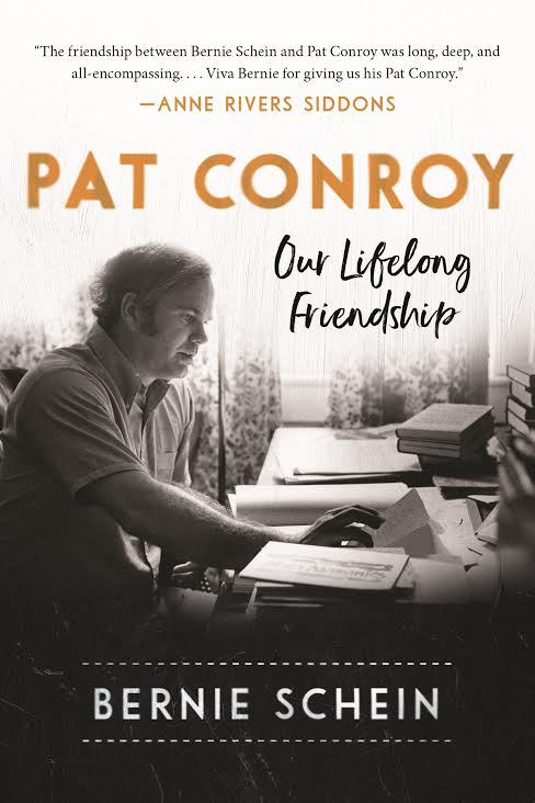 The cover of Bernie Shein's memoir of his friendship with Pat Conroy.