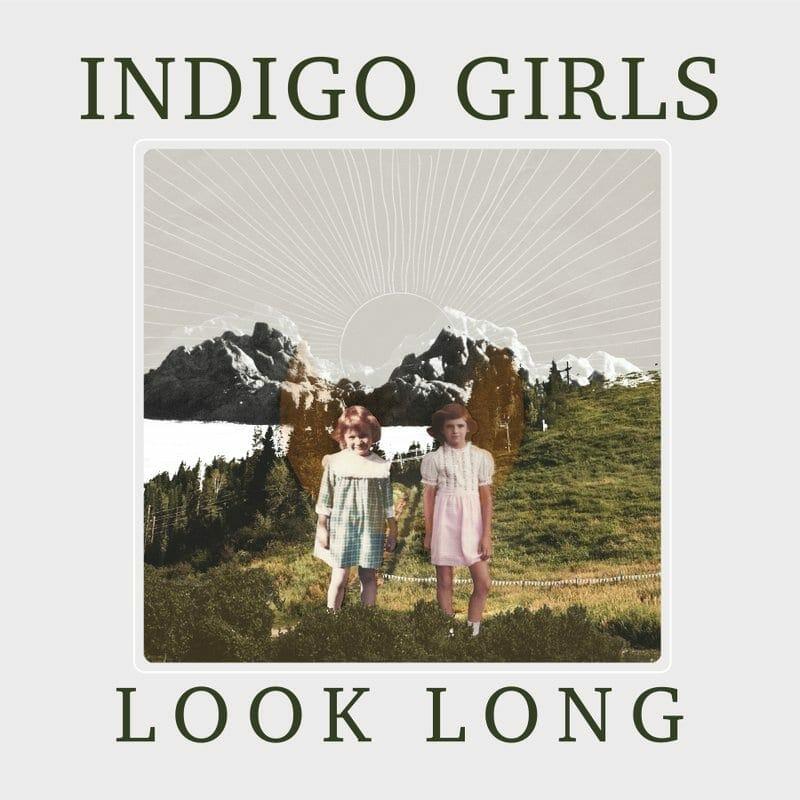 "The cover of the Indigo Girls' ""Look Long"" album."