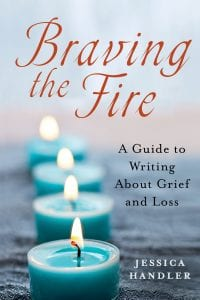 Braving The Fire by Jessica Handler