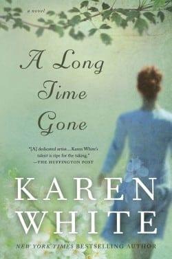 Karen White A Long Time Gone