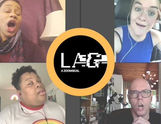 The cast of LAG: A Zoomsical, May 2020