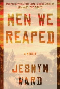 Men We Reaped Jesmyn Ward