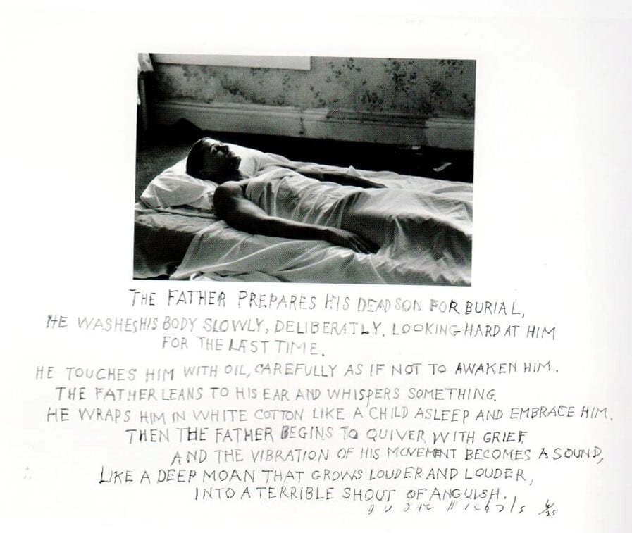 Duane Michals, The Father Prepares His Dead Son for Burial, 1991. Gelatin silver print with hand-applied text, 11 x 14 inches. Courtesy of DC Moore Gallery, New York.