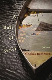 Chelsea Rathburn A Raft of Grief