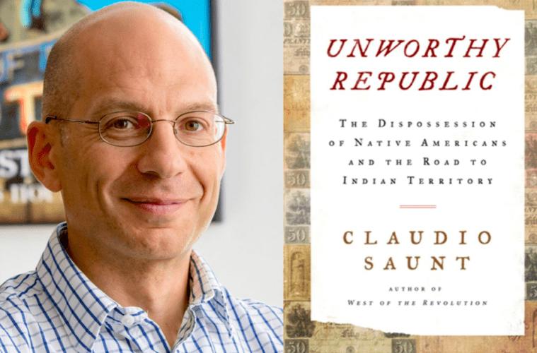 Claudio Saunt and his book Unworthy Republic