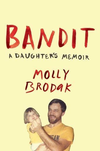 "Book cover of Molly Brodak's ""Bandit."""